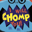 Book Review: I Will Chomp You! by Jory John