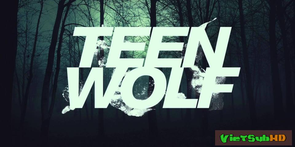 Phim Người Sói Teen: Phần 5 Hoàn Tất (20/20) VietSub HD | Teen Wolf: Season 5 2015