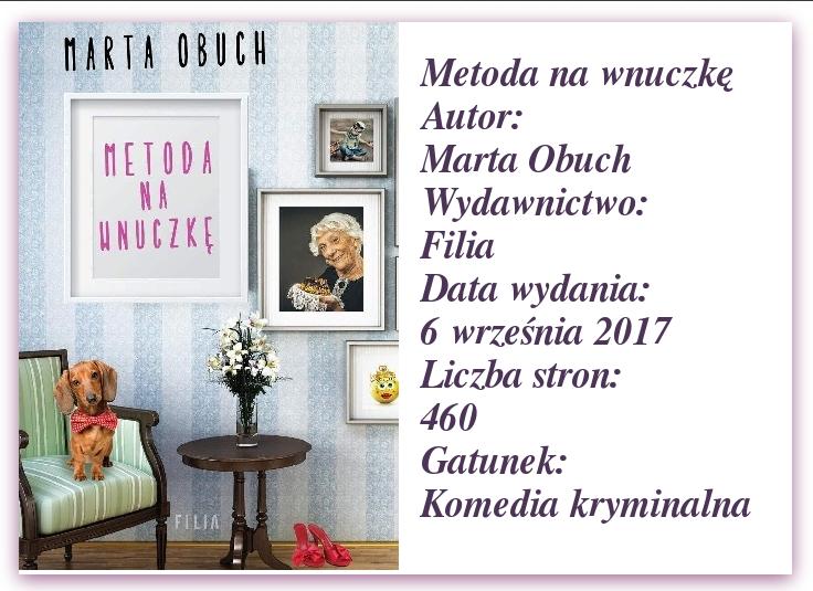 """""""Metoda na wnuczkę""""  Marta Obuch."""