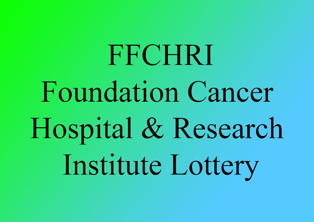 Obayedullah Ferdousi Foundation Cancer Hospital & Research Institute Lottery 2019