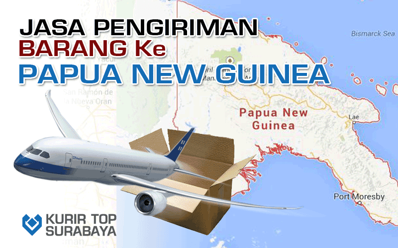 JASA PENGIRIMAN LUAR NEGERI | KE PAPUA NEW GUINEA
