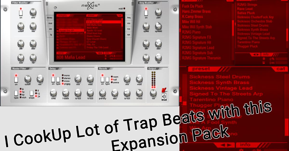 Free nexus 2 trap expansion packs | Free Nexus VST Trap Expansion