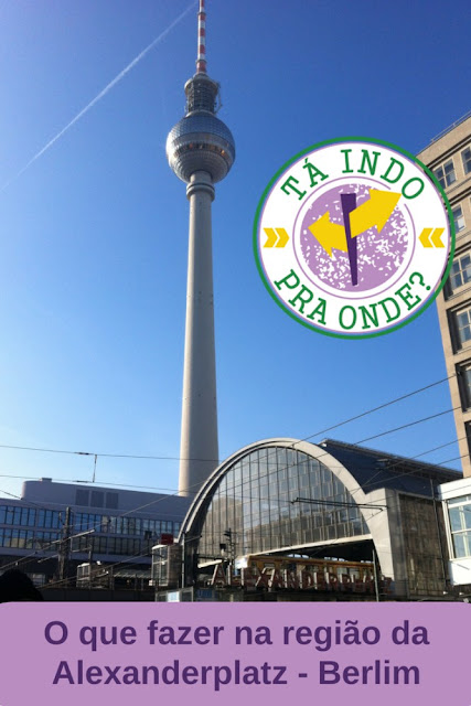 O que fazer nos arredores da Alexanderplatz em Berlim - Torre de TV, Nikolaiviertel, Ilha dos Museus, Marienkirche e outras atrações. Dicas de onde comer e onde se hospedar