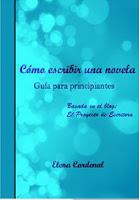 Guía: cómo escribir una novela. Elena Cardenal