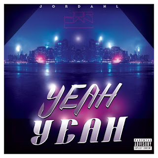 New Music: JordanL – Yeah Yeah Produced Trey Styles