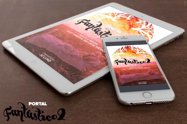 [Novidade] Portal Fantastico Vol. II - Amor e Magia que Habitam em cada página