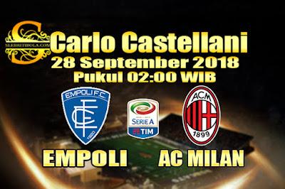 AGEN BOLA ONLINE TERBESAR - PREDIKSI SKOR SERIE A ITALIA EMPOLI VS AC MILAN 28 SEPTEMBER 2018