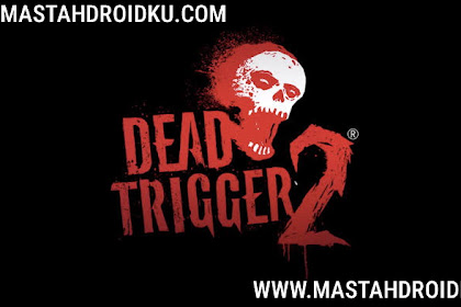 Dead Trigger 2 Mod Apk + Data v1.5.0 Zombie Shooter (Infinite Ammo)