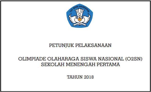 Juknis Pelaksanaan Olimpiade Olahraga Siswa Nasional(O2SN) SMP Tahun 2018