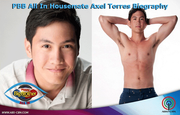 PBB All In Housemate Axel Torres Biography