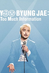 Watch Yoo Byungjae: Too Much Information Online Free in HD