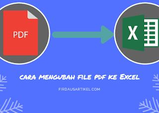 Cara mengubah file pdf ke excel secara online
