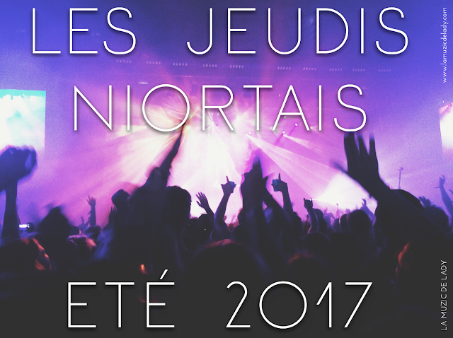 Les jeudis Niortais Été 2017 La Muzic de Lady