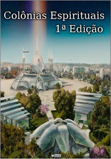 EBOOK Colônias Espirituais 1ª Edição