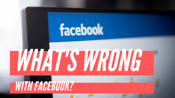 Whats Wrong With Facebook<br/>