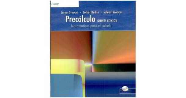 Precálculo, 5ta Edición - James Stewart, Lothar Redlin y Saleem Watson
