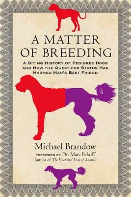 A Matter of Breeding by Michael Brandow