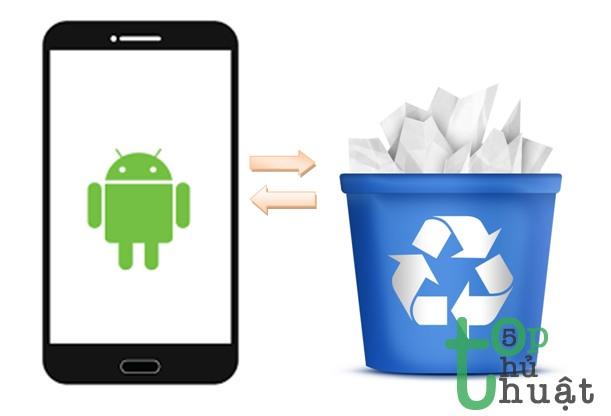 Thủ thuật sử dụng thùng rác trên Android như trên máy tính