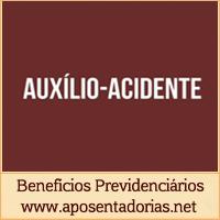 Previdência Social -  O Auxílio-acidente