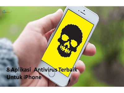8 Aplikasi Antivirus Terbaik Untuk iPhone