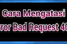 Cara Mengatasi error 400 bad request di browser
