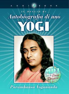 Autobiografia di uno yogi - Audiobook - Paramhansa Yogananda (spiritualità)