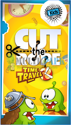 Download Game Cut the Rope: Time Travel HD Versi 1.5.2 Apk Android Terbaik