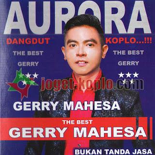 OM Aurora Best Gerry Mahesa 2017
