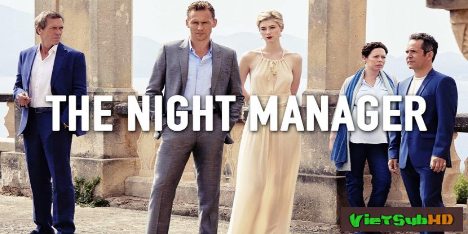 Phim Đặc Vụ Đêm Tập 5/7 VietSub HD | The Night Manager 2016