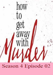 Download How To Get Away With Murder Season 4 Episode 2 (I'm Not Her)