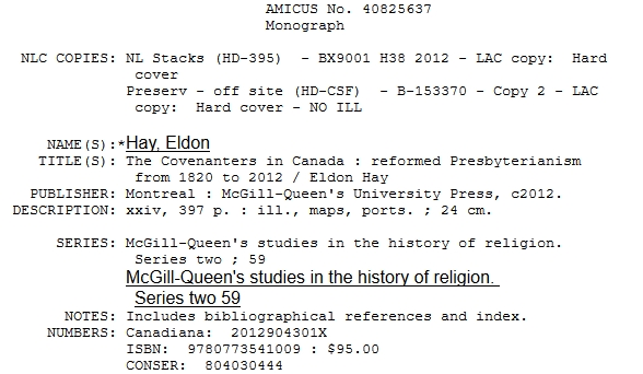 "Extract from AMICUS from a search for ""Covenanters in Canada: Reformed Presbyterianism from 1820 to 2012"""