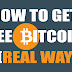 HOW TO GET FREE BITCOIN (REAL WAY)