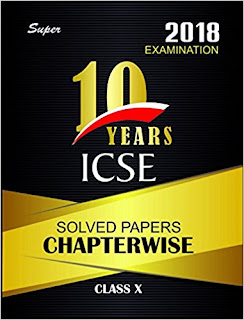 ICSE 10 years Chapter wise book