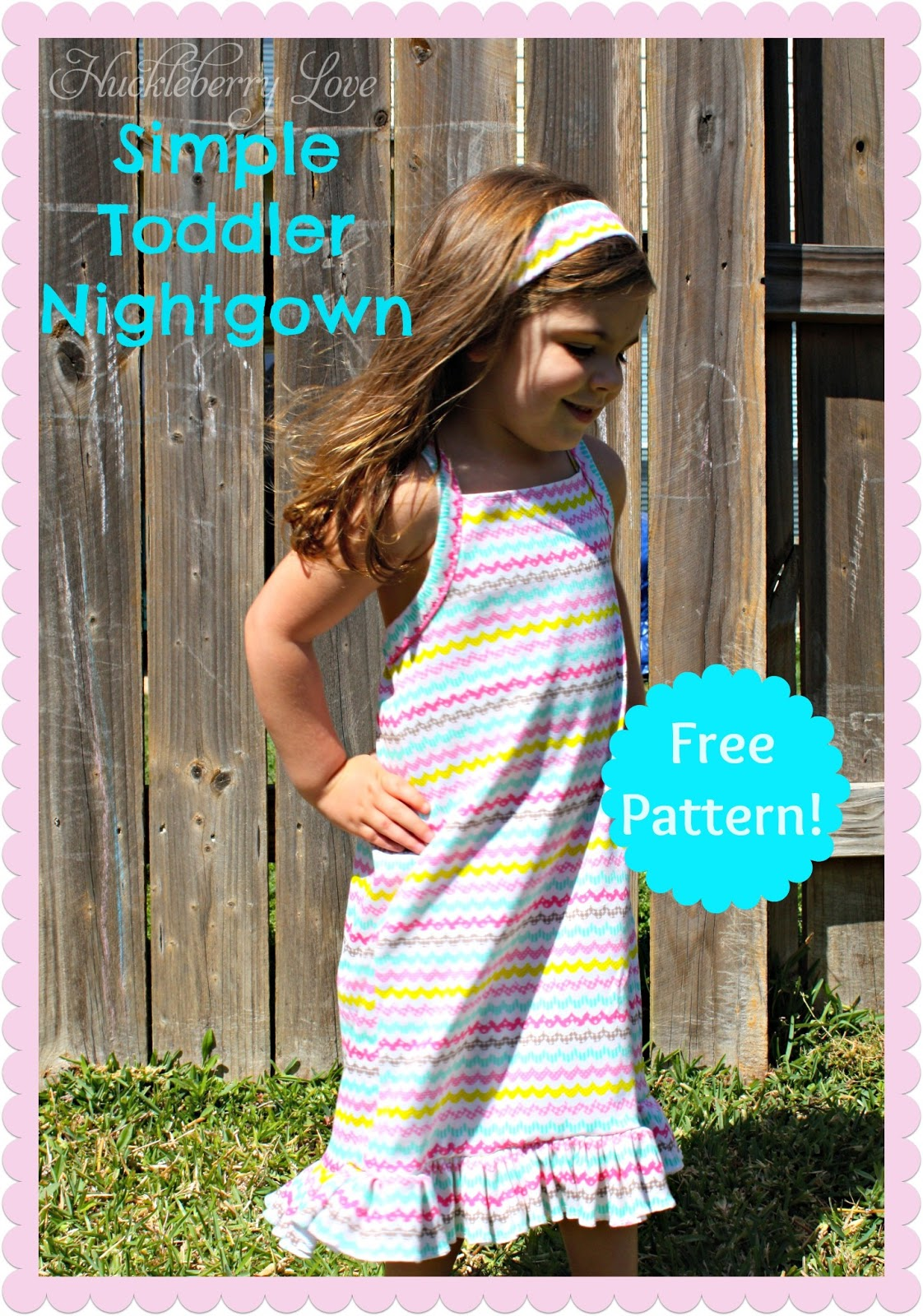 8d78059cc9 Huckleberry Love  Simple Toddler Nightgown  Free Pattern