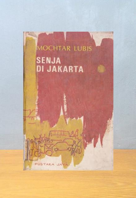 SENJA DI JAKARTA, Mochtar Lubis