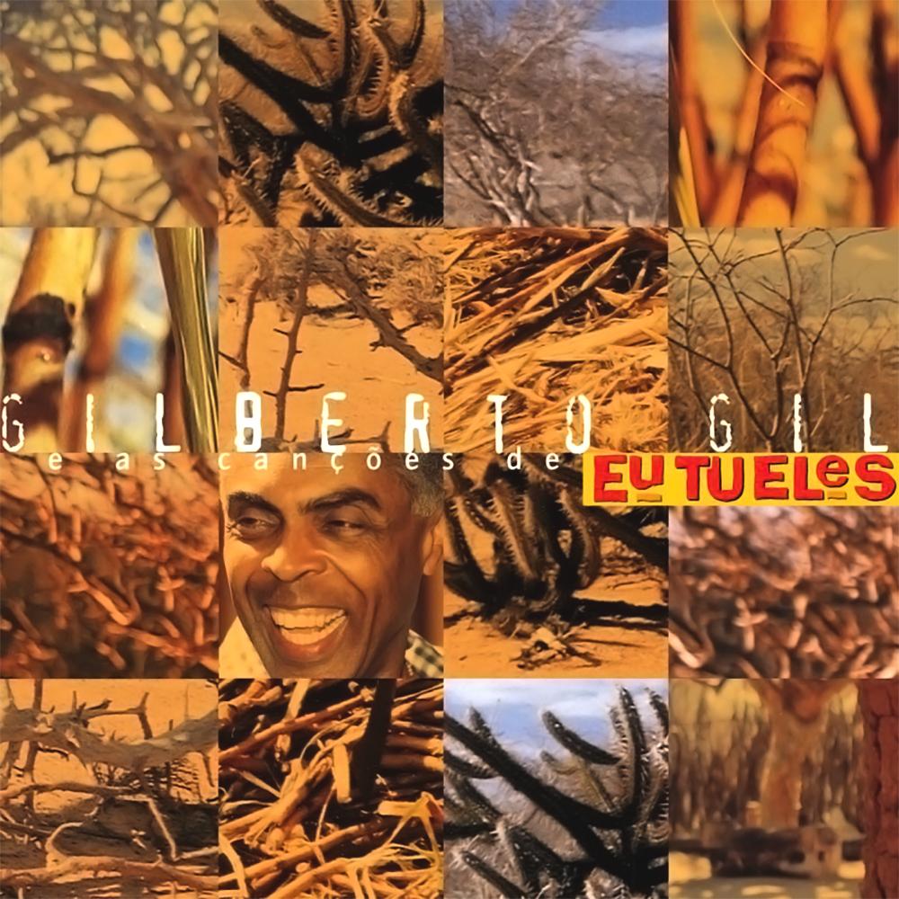 Gilberto Gil - As Canções de Eu, Tu, Eles [2000]