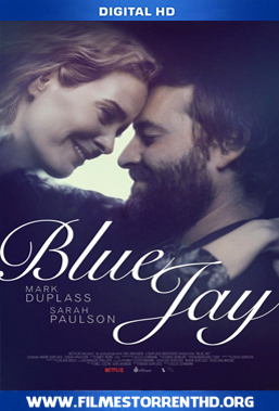 Baixar Blue Jay – Torrent Web-DL 720p |1080p Dual Áudio 5.1 (2016)