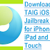 Download TaiG 2.4.3 / 1.1.0 Jailbreak iOS 8.4 / iOS 8 Tool for Windows & OS X - Direct Links