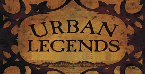 Top 10 urban legends