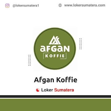 Lowongan Kerja Pekanbaru, Afgan Koffie Juli 2021