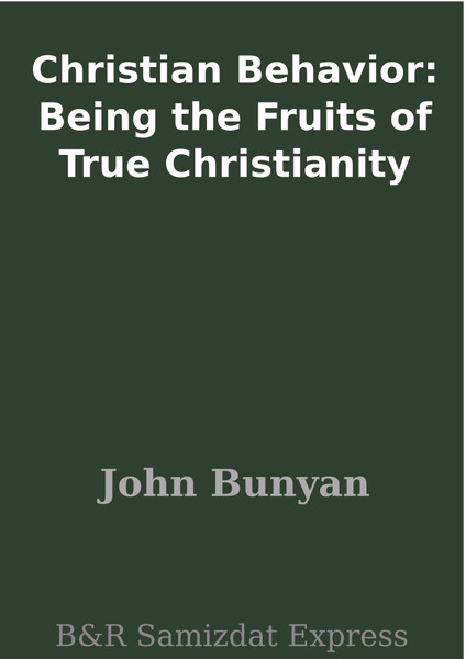 John Bunyan-Christian Behavior-