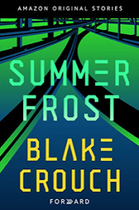 Summer Frost (Forward Collection #2) by Blake Crouch