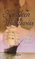 La frágil llama del amor – Kathleen Woodiwiss