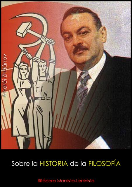 Sobre la historia de la Filosofía - texto de Andréi Zhdánov - año 1947 - edición de Bitácora Marxista - Leninista - formato pdf Sobre%2Bla%2Bhistoria%2Bde%2Bla%2Bfilosof%25C3%25ADa