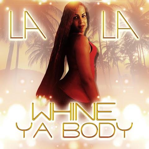 LaLa - Whine Ya Body