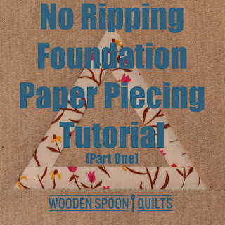 No Ripping Foundation Paper Piecing Tutorial