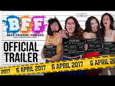 Download Film Indonesia Terbaru BFF (Best Friends Forever) (2017) Full Movie