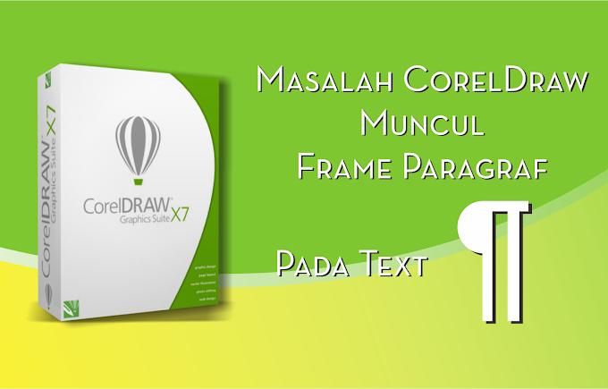 Cara menghilangkan Paragraf Frame Pada CorelDraw