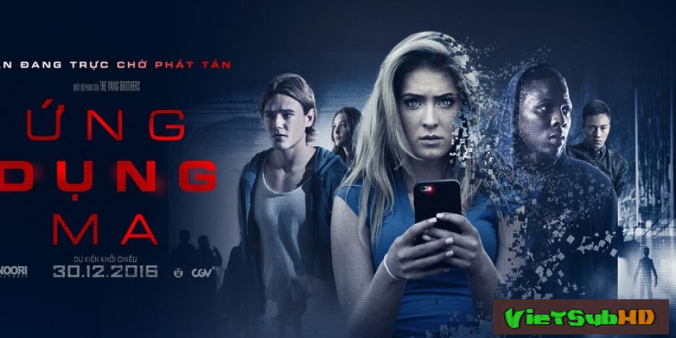 Phim Ứng Dụng Ma Trailer VietSub HD | Bedeviled 2016