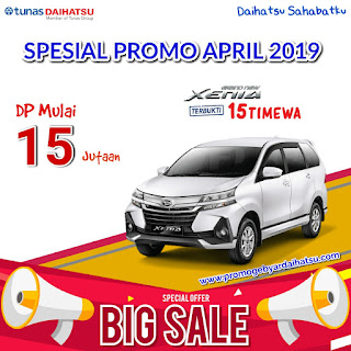 Promo Daihatsu Xenia DP Murah April 2019